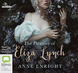 Pleasure of Eliza Lynch