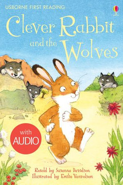 Clever Rabbit and the Wolves: Usborne First Reading: Level Two