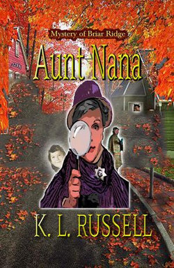 Aunt Nana Mystery of Briar Ridge