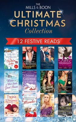 The Mills and Boon Ultimate Christmas Collection