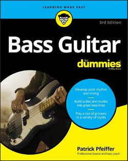 Bass Guitar for Dummies 3rd Edition
