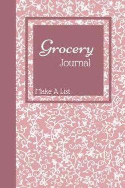 Grocery Journal Make a List