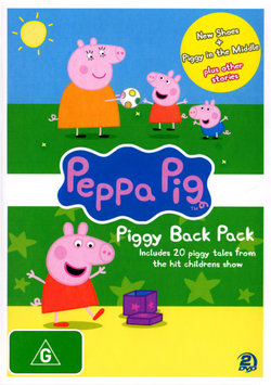 Peppa Pig: Piggy Back Pack (New Shoes + Piggy in the Middle plus other stories)