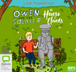 Owen and the Soldier / The House of Clouds