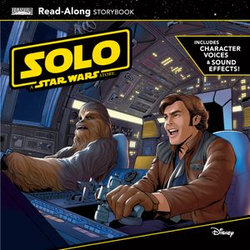 Solo: A Star Wars Story Read-Along Storybook