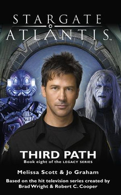 STARGATE ATLANTIS Third Path (Legacy book 8)