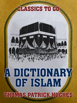 A Dictionary of Islam