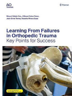 Learning from Failures in Orthopedic Trauma