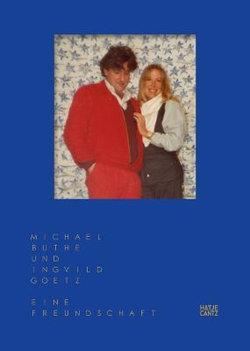 Michael Buthe und Ingvild Goetz (German Edition)