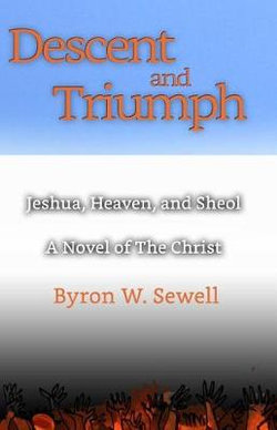 Descent and Triumph