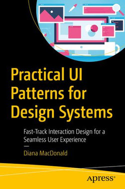 Practical UI Patterns for Design Systems