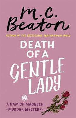 Hamish Macbeth Murder Mystery : Death of a Gentle Lady
