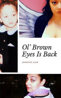 Ol' Brown Eyes Is Back