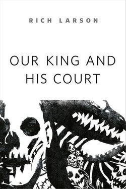 Our King and His Court