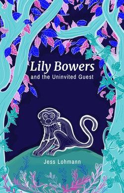 Lily Bowers and The Uninvited Guest