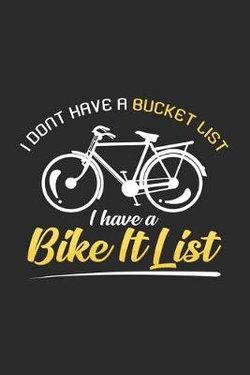 I have a bike it list
