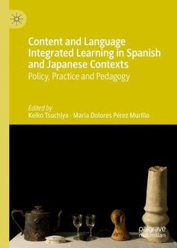 Content and Language Integrated Learning in Spanish and Japanese Contexts