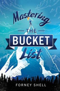 Mastering the Bucket List