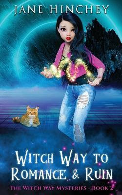 Witch Way to Romance and Ruin