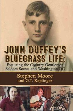 John Duffey's Bluegrass Life