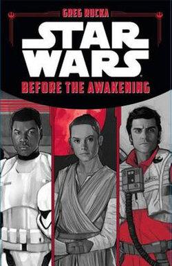 Star Wars the Force Awakens: Before the Awakening