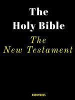 The New Testament Bible.