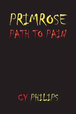 Primrose Path to Pain