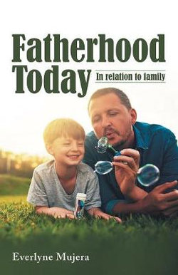Fatherhood Today