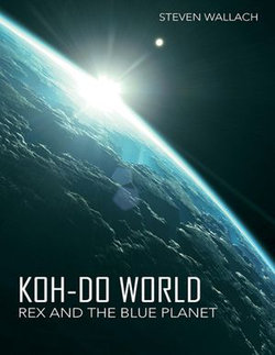 Koh-do World: Rex and the Blue Planet