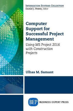 Computer Support for Successful Project Management