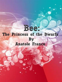 Bee: The Princess of the Dwarfs
