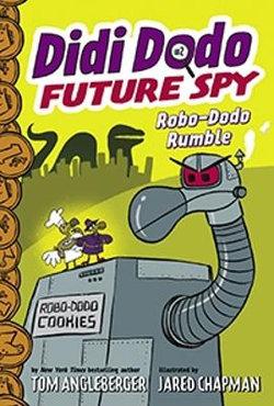 Didi Dodo, Future Spy: Robo-Dodo Rumble