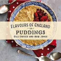 Flavours of England: Puddings