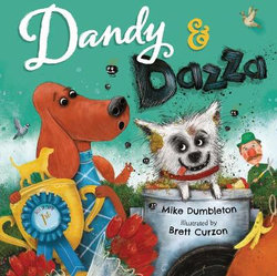 Dandy and Dazza