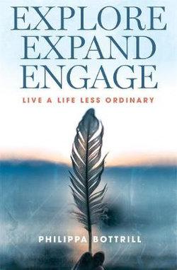 Explore, Expand, Engage