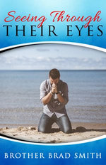 Seeing Through Their Eyes, Vol 1