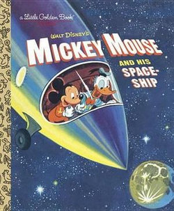 Mickey Mouse and His Spaceship (Disney: Mickey Mouse)