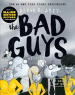 The Bad Guys : The Baddest Day Ever