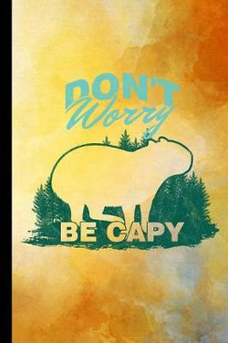 Don't Worry Be Capy