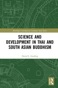 Science and Development in Thai and South Asian Buddhism