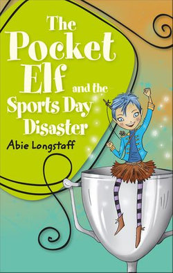 Reading Planet KS2 - The Pocket Elf and the Sports Day Disaster - Level 4: Earth/Grey band
