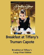 Breakfast at Tiffany's - Large Print Edition