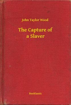 The Capture of a Slaver