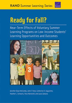Ready for Fall? Near-Term Effects of Voluntary Summer Learning Programs on Low-Income Students' Learning Opportunities and Outcomes