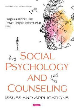 Social Psychology and Counseling: Issues and Applications