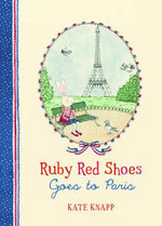 Ruby Red Shoes Goes to Paris (Ruby Red Shoes, #2)