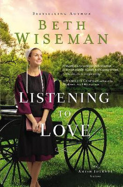 Amish Journey : Listening to Love