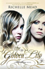 The Golden Lily: Bloodlines Book 2