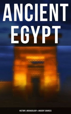 Ancient Egypt: History, Archaeology & Ancient Sources