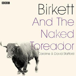 Birkett And The Naked Toreador